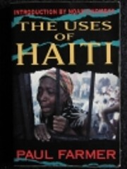 The Uses of Haiti (3rd Edition) by Paul…
