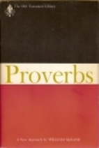 Proverbs, a new approach (The Old Testament…