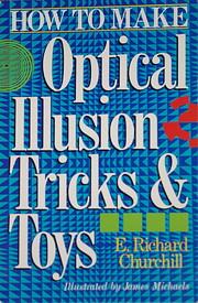How To Make Optical Illusion Tricks & Toys…