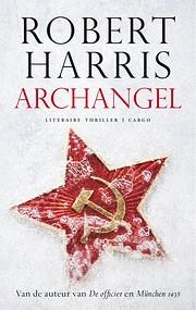 Archangel: A Novel di Robert Harris