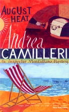 August Heat by Andrea Camilleri