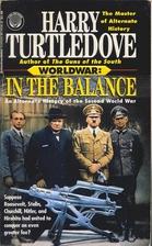 Worldwar: In the Balance by Harry Turtledove