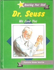 Dr. Seuss We Love You (Reaching Your Goal…