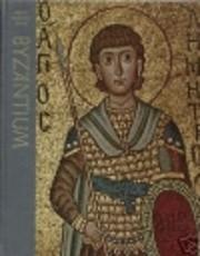 Byzantium (Great Ages of Man) – tekijä:…