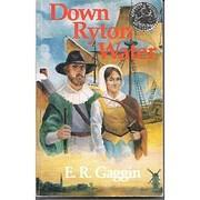 Down Ryton Water av E. R. Gaggin