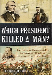 Which President Killed a Man? af James Humes