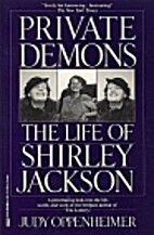 Private Demons: The Life of Shirley Jackson…