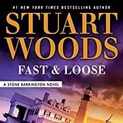 Fast and Loose (Stone Barrington, #41) av…