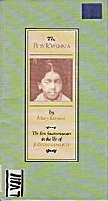 The Boy Krishna: The First Fourteen Years in…
