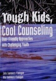Tough Kids, Cool Counseling: User-Friendly…
