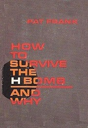 How To Survive The H-Bomb and Why de Pat…