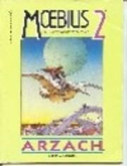 Moebius 2 Arzach de Jean 'Moebius' Giraud