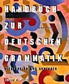 Handbuch zur Deutschen Grammatik by Jamie…