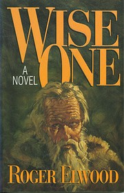 Wise One by Roger Elwood