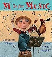M Is for Music – tekijä: Kathleen Krull
