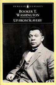 Up From Slavery por Booker T. Washington