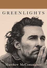 Greenlights – tekijä: Matthew McConaughey