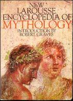 New Larousse Encyclopedia of Mythology by…