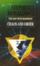 The Gap into Madness: Chaos and Order by…