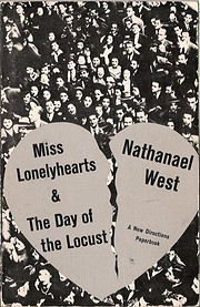 Miss Lonelyhearts & The Day of the Locust…