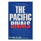 The Pacific rivals;: A Japanese view of…