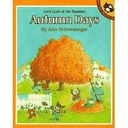 Autumn Days – tekijä: Ann Schweninger