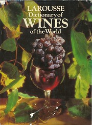 LaRousse Dictionary of Wines of the World de…