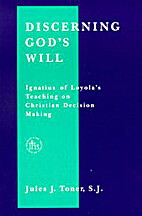 Discerning God's Will: Ignatius of Loyola's…