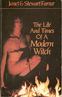 Life and Times of a Modern Witch - Janet Farrar