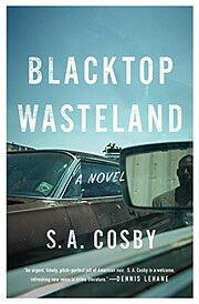 Blacktop Wasteland: A Novel de S. A. Cosby
