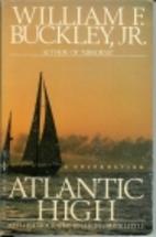 Atlantic High: A Celebration by William F.…