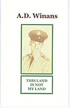 This Land is Not My Land by A.D. Winans