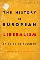 Storia del liberalismo europeo by Guido De…