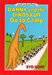 Danny and the Dinosaur Go to Camp av Syd…