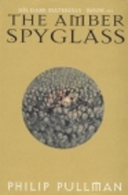 The amber spyglass por Philip Pullman