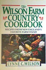 The Wilson Farm Country Cookbook: Recipes…