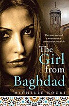 The girl from Baghdad by Michelle Nouri