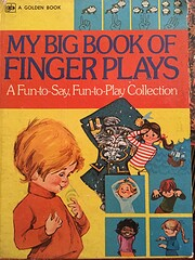 my big book of finger plays: a fun-to-say,…