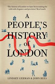 A People's History of London af Lindsey…