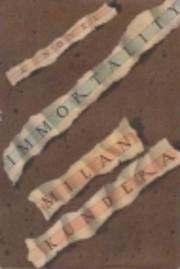 Immortality de Milan Kundera