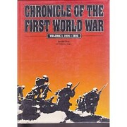Chronicle of the First World War: 1914-1916…