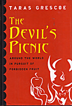 The Devil's Picnic: Around the World in…
