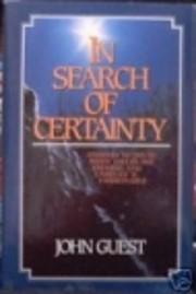 In Search Of Certainty de John Guest