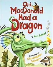 Old MacDonald Had a Dragon de Ken Baker
