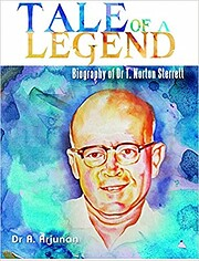 Tale of A Legend: Biography of Dr T. Norton…