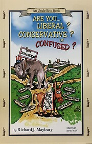 Are You Liberal? Conservative? Or Confused?…