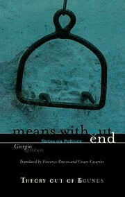 Means Without End: Notes on Politics (Volume…