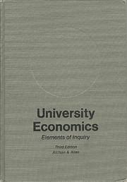 University economics; elements of inquiry av…