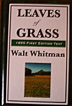 Leaves of Grass (1855 First Edition Text) by…