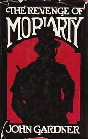 The Revenge Of Moriarty de John Gardner